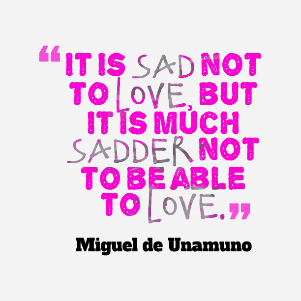 Miguel de Unamuno quote about sad.