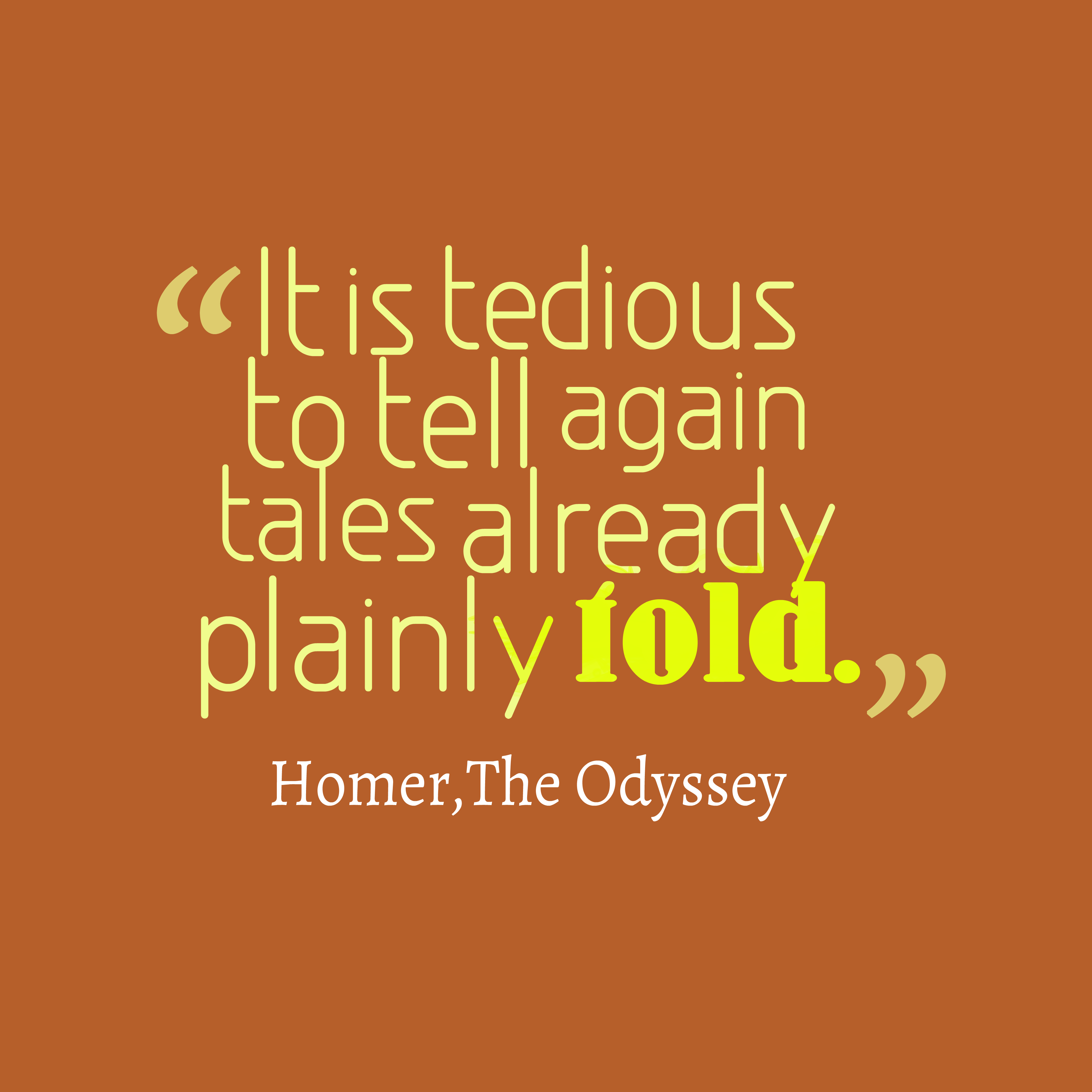 Quotes From Book 10 Of The Odyssey: Get High Resolution Using Text From It Is Tedious