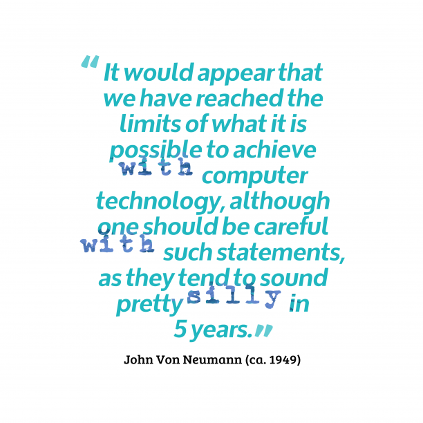 's quote about Computer, technology. It would appear that we…