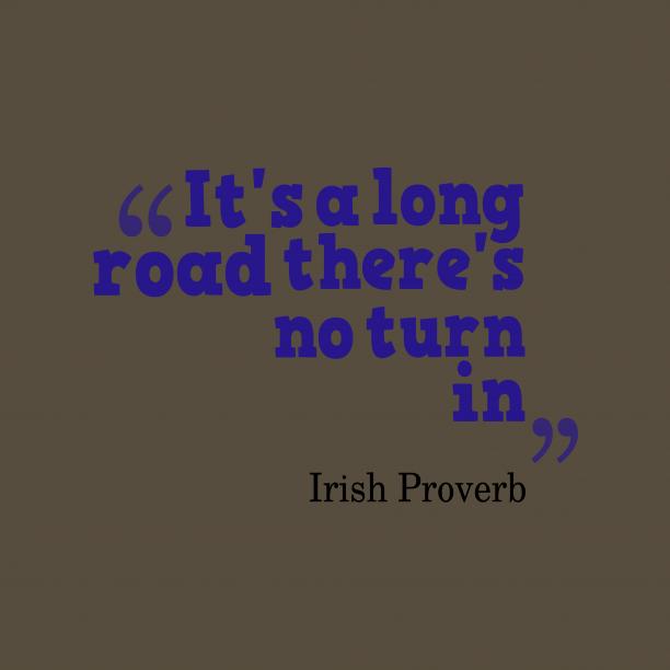 Irish wisdom about situation.