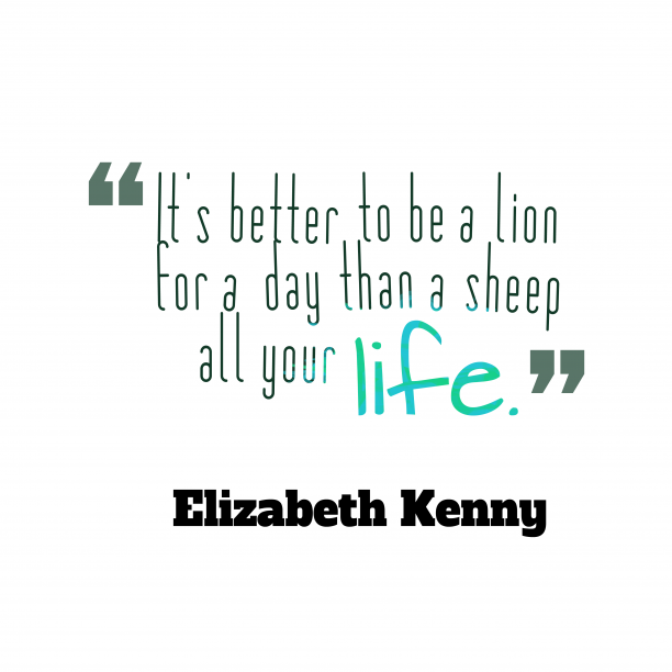 Elizabeth Kenny quote about wisdom.
