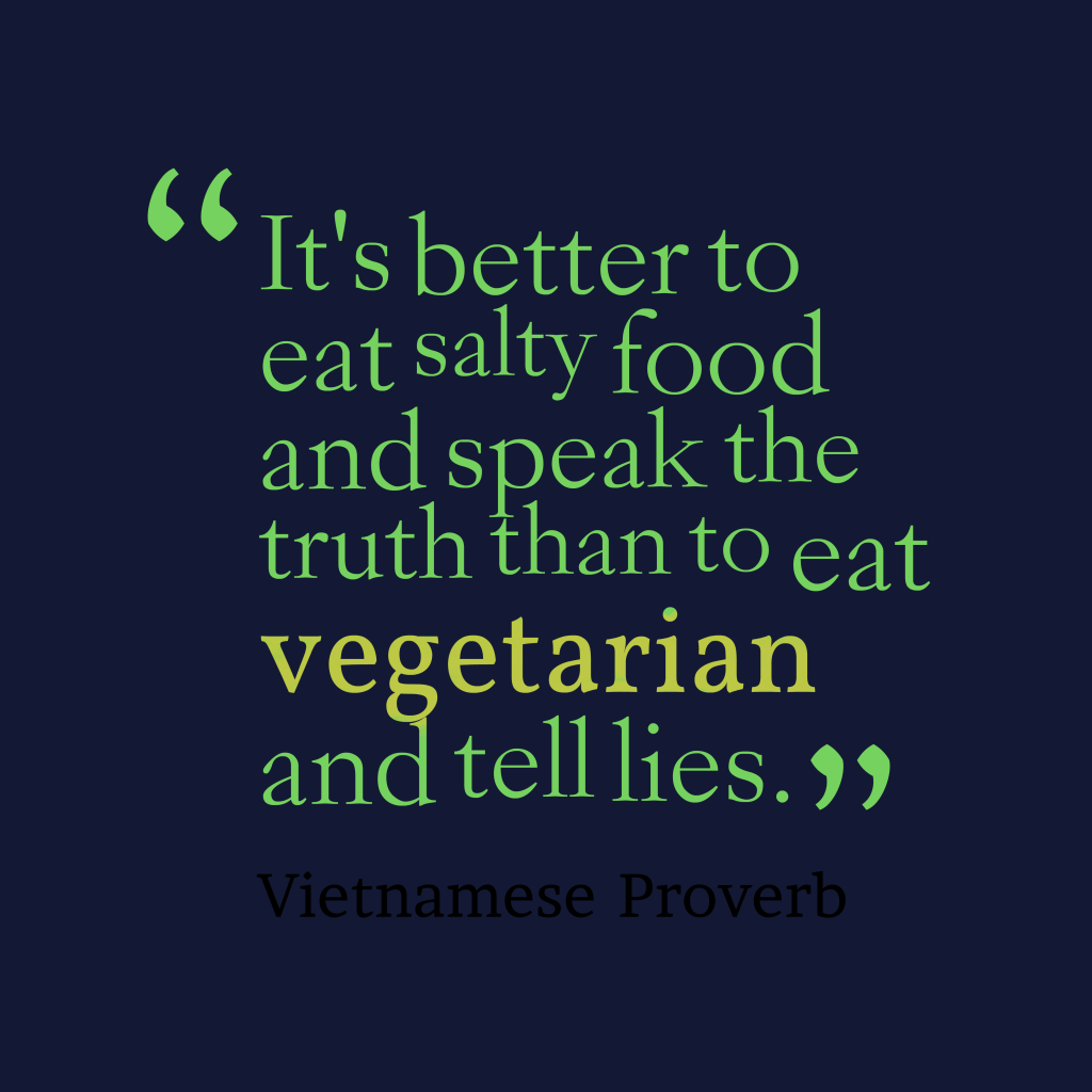 Vietnamese proverb about truth.