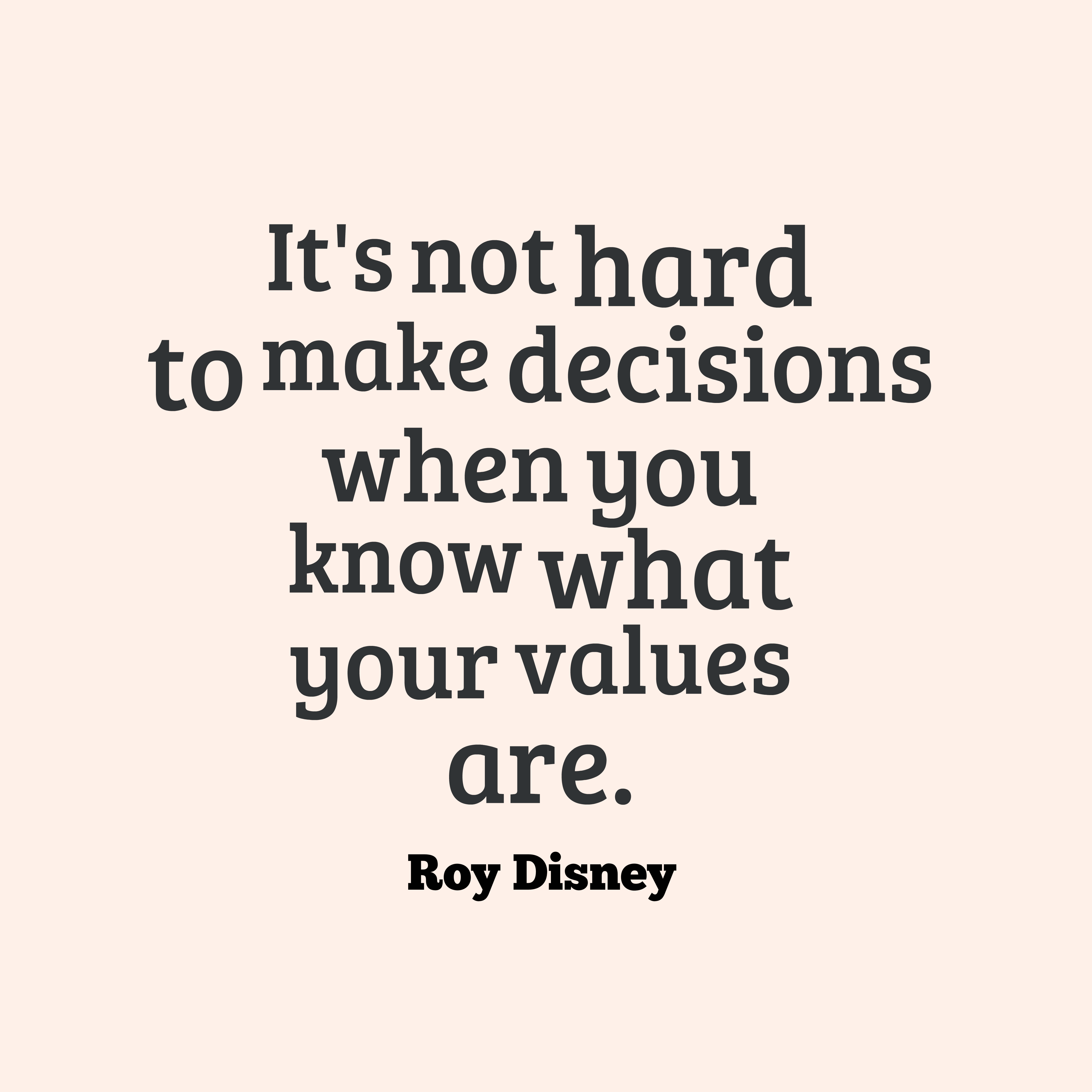 Roy Disney Quote About Choice