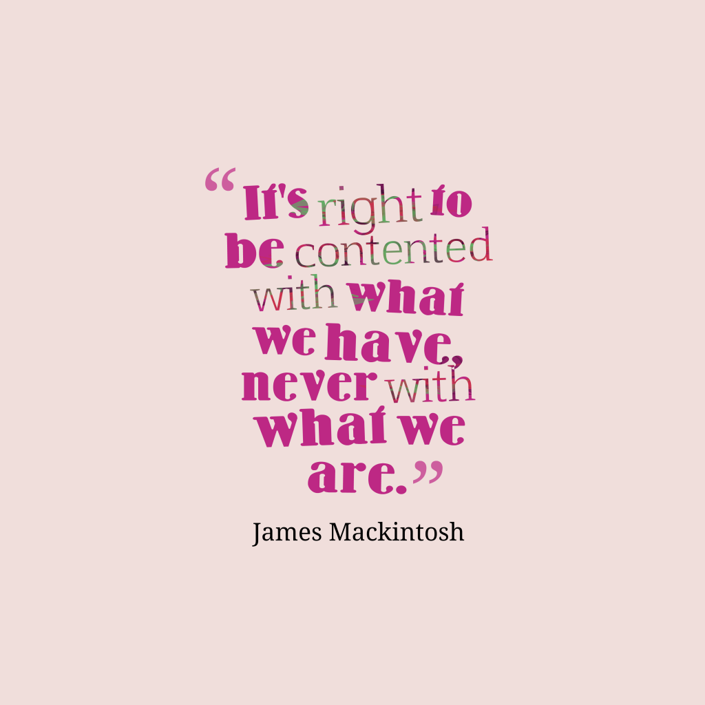James Mackintosh quote about motivational.