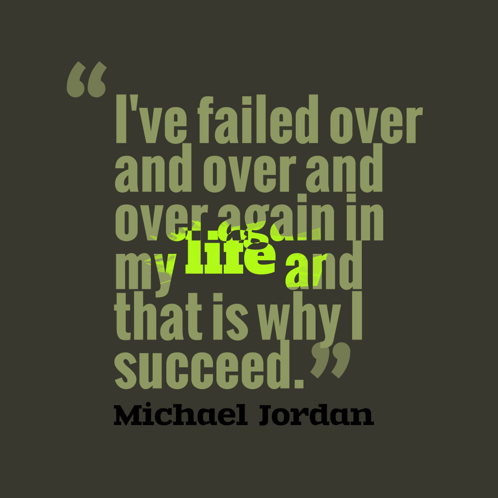 Michael Jordan quote about failed.