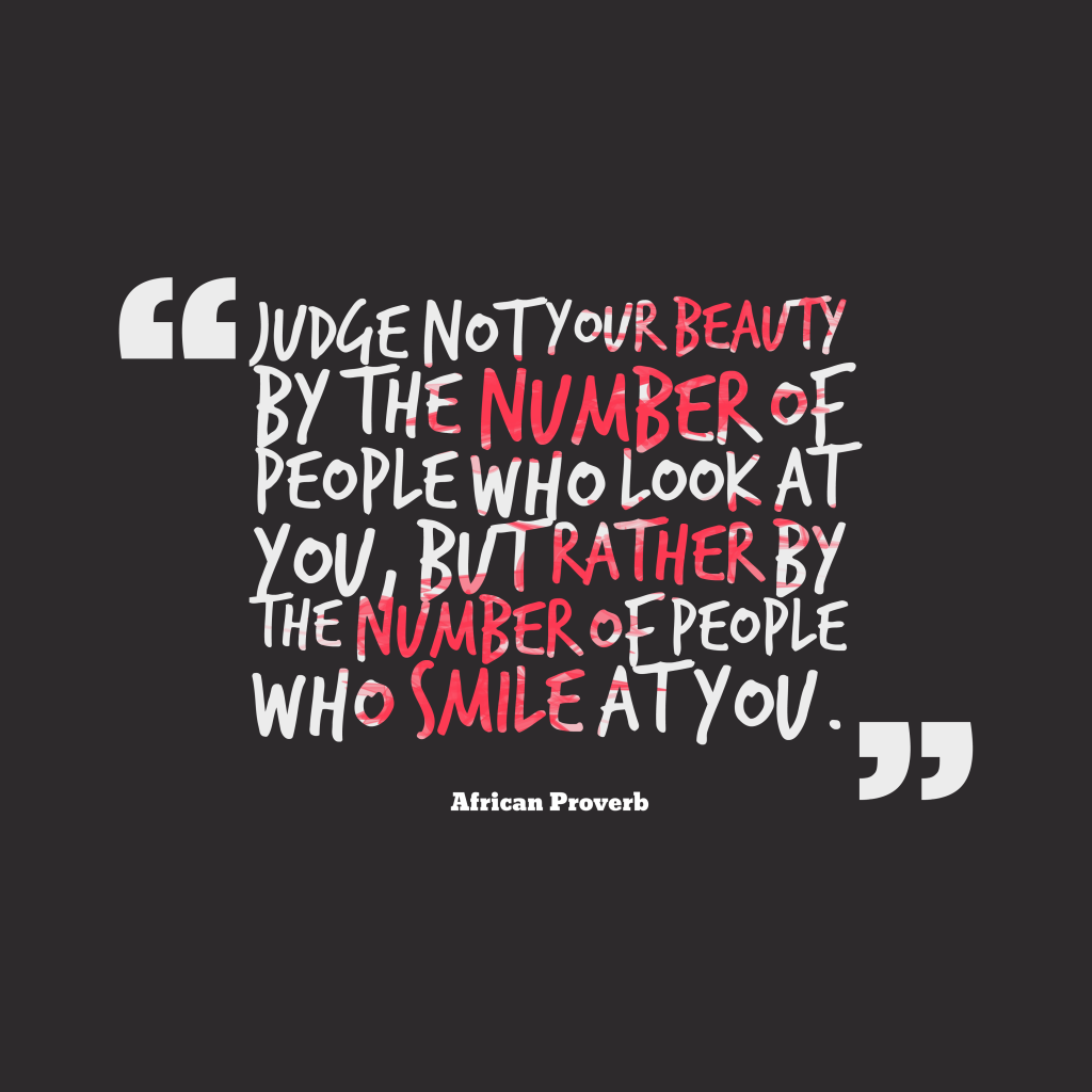 African proverb about beauty.