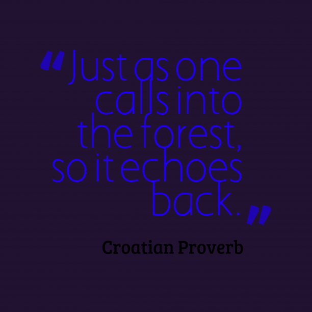 Croatian Wisdom 's quote about . Just as one calls into…