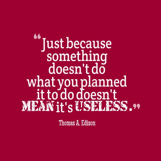 Thomas A. Edison quote about plan.
