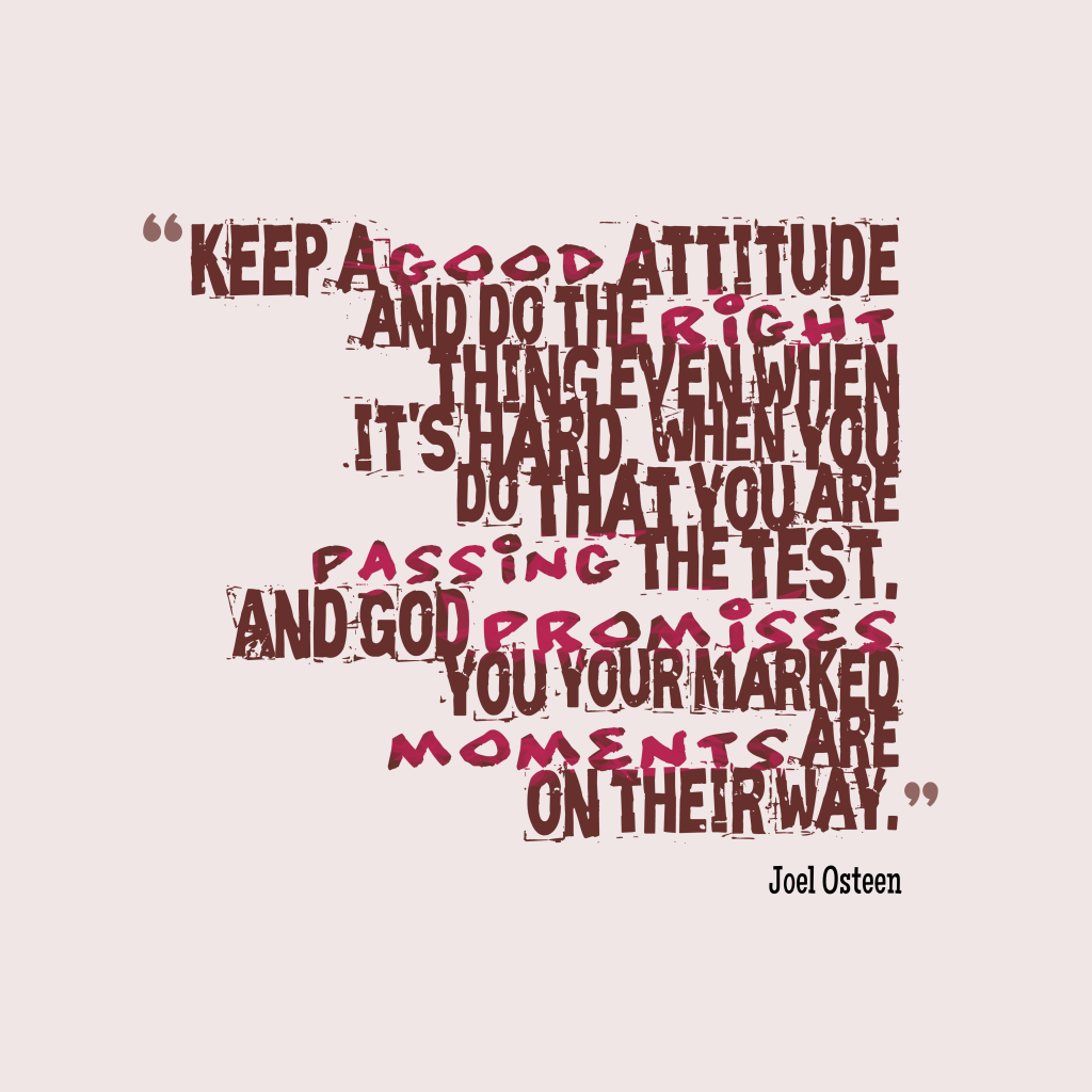 Joel Osteen quote about attitude.