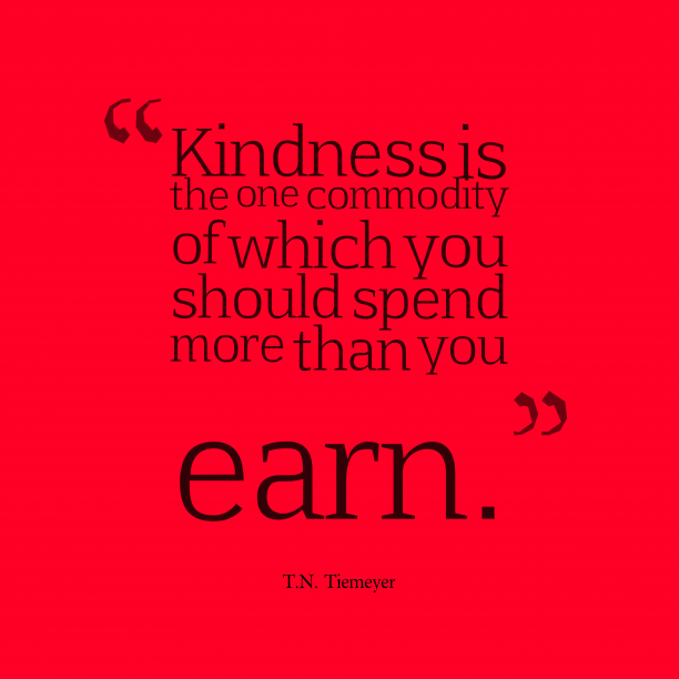 T.N. Tiemeyer quote about kindness.