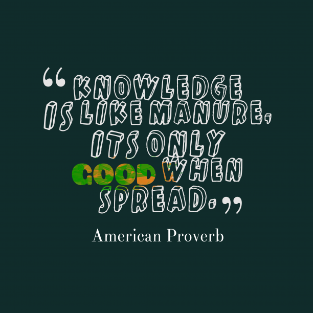American wisdom about knowledge.