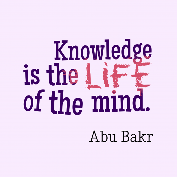 Abu Bakr quote about knowledge