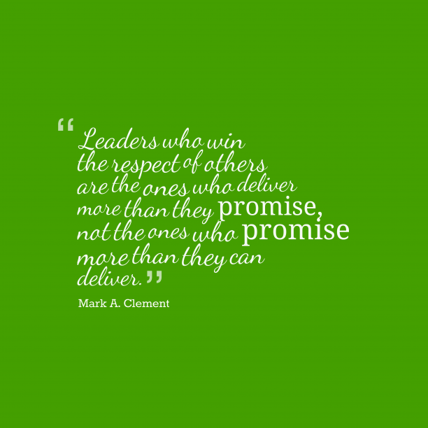Mark A. Clement quote about leaders.