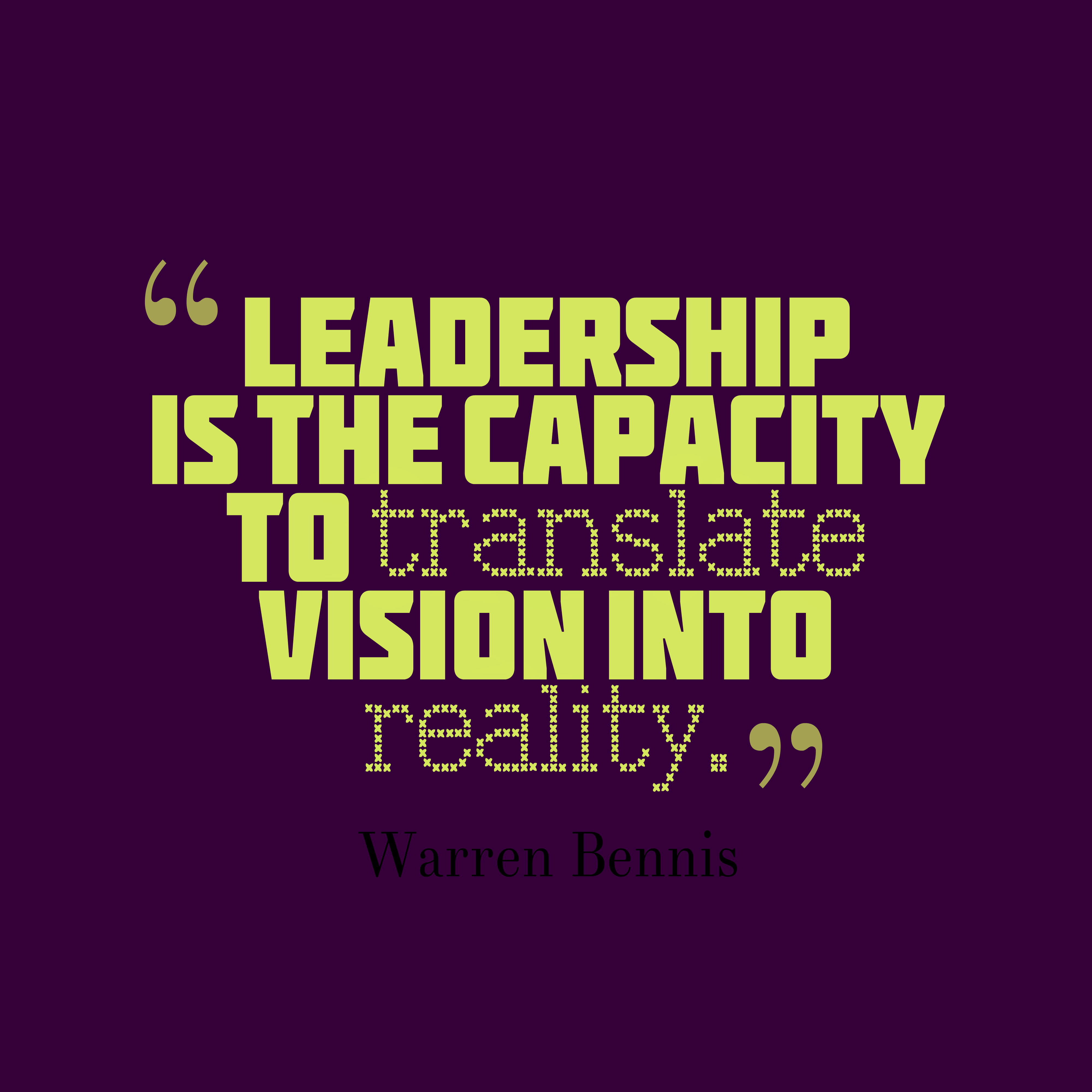 Leadership Quote | Warren Bennis Quote About Leadership