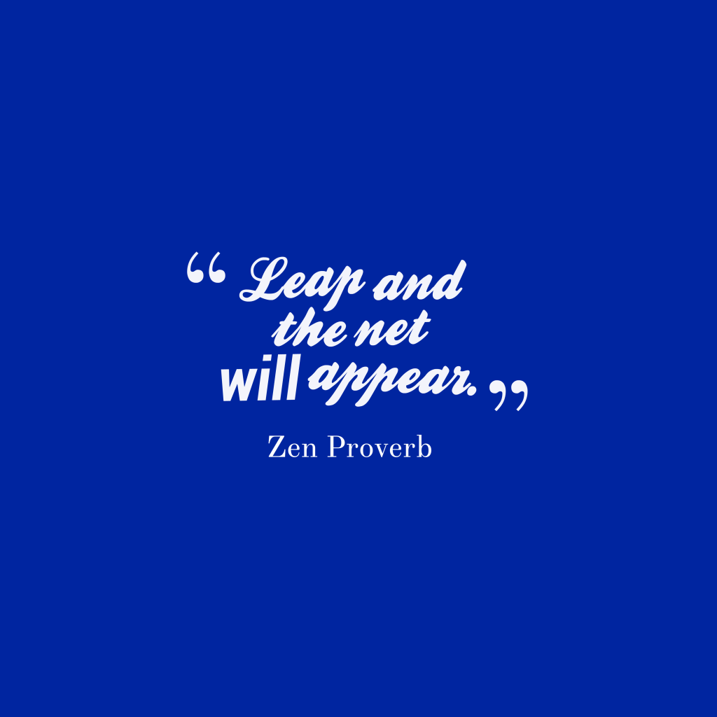 Zen proverb about courage.
