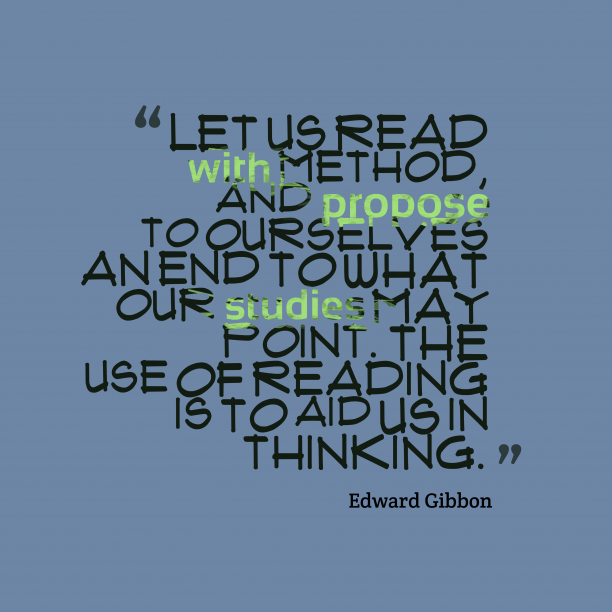 Edward Gibbon quote about reading.