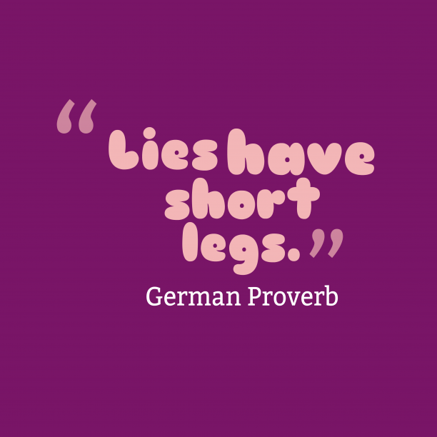 German wisdom about Lies.