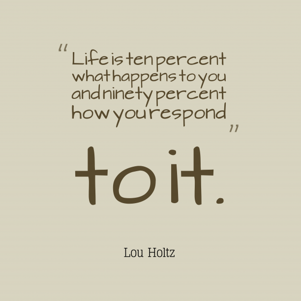 Lou Holtz quote about life