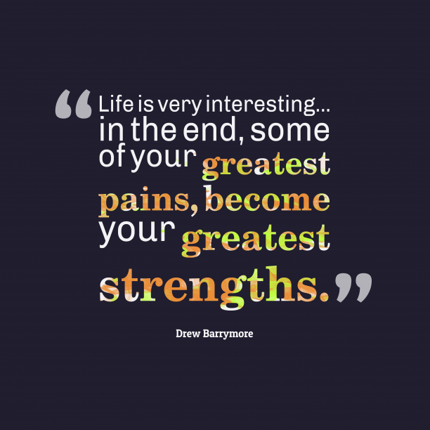 Drew Barrymore 's quote about . Life is very interesting… in…