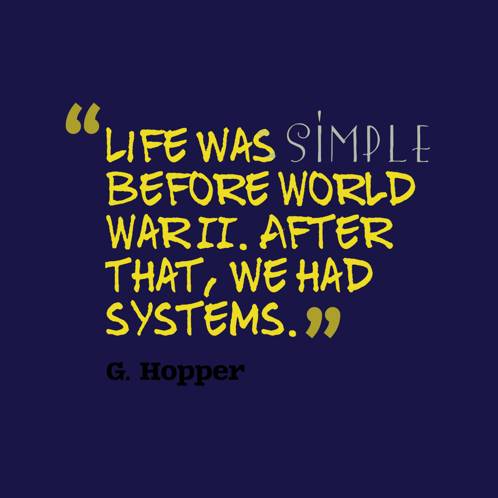 Life was simple
