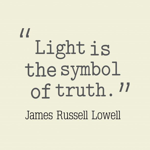 James Russell Lowell quote about truth.