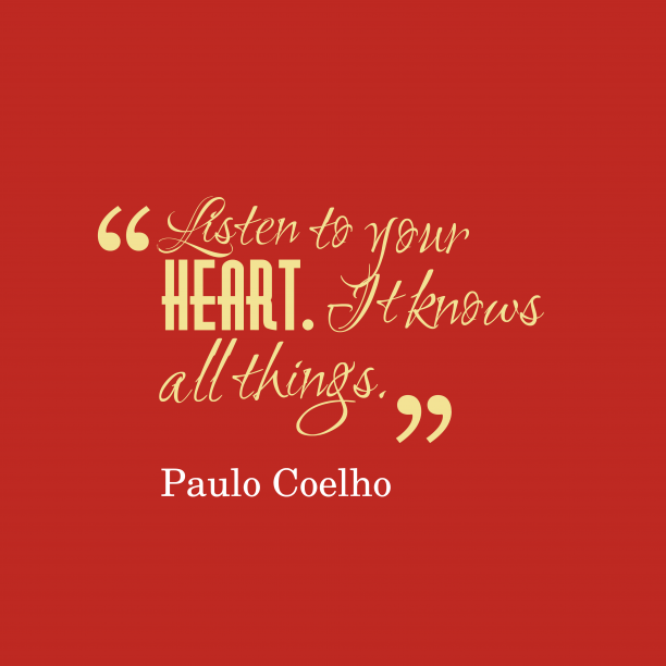 Paulo Coelho quote about listening.