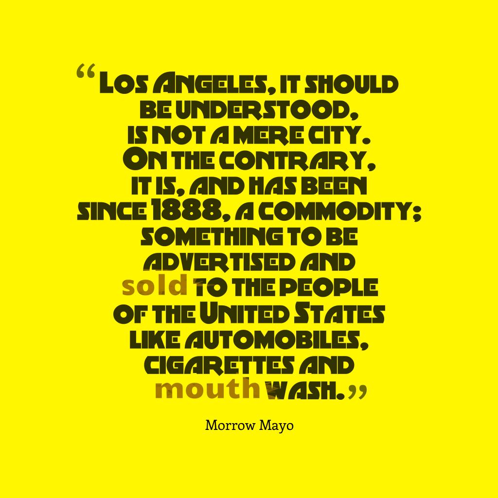 Los Angeles, it