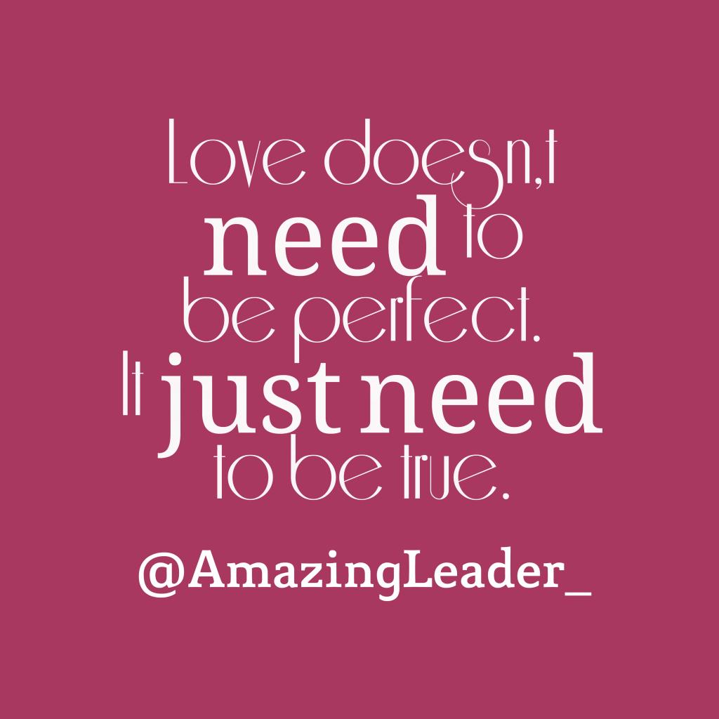 @AmazingLeader_ quote about love.