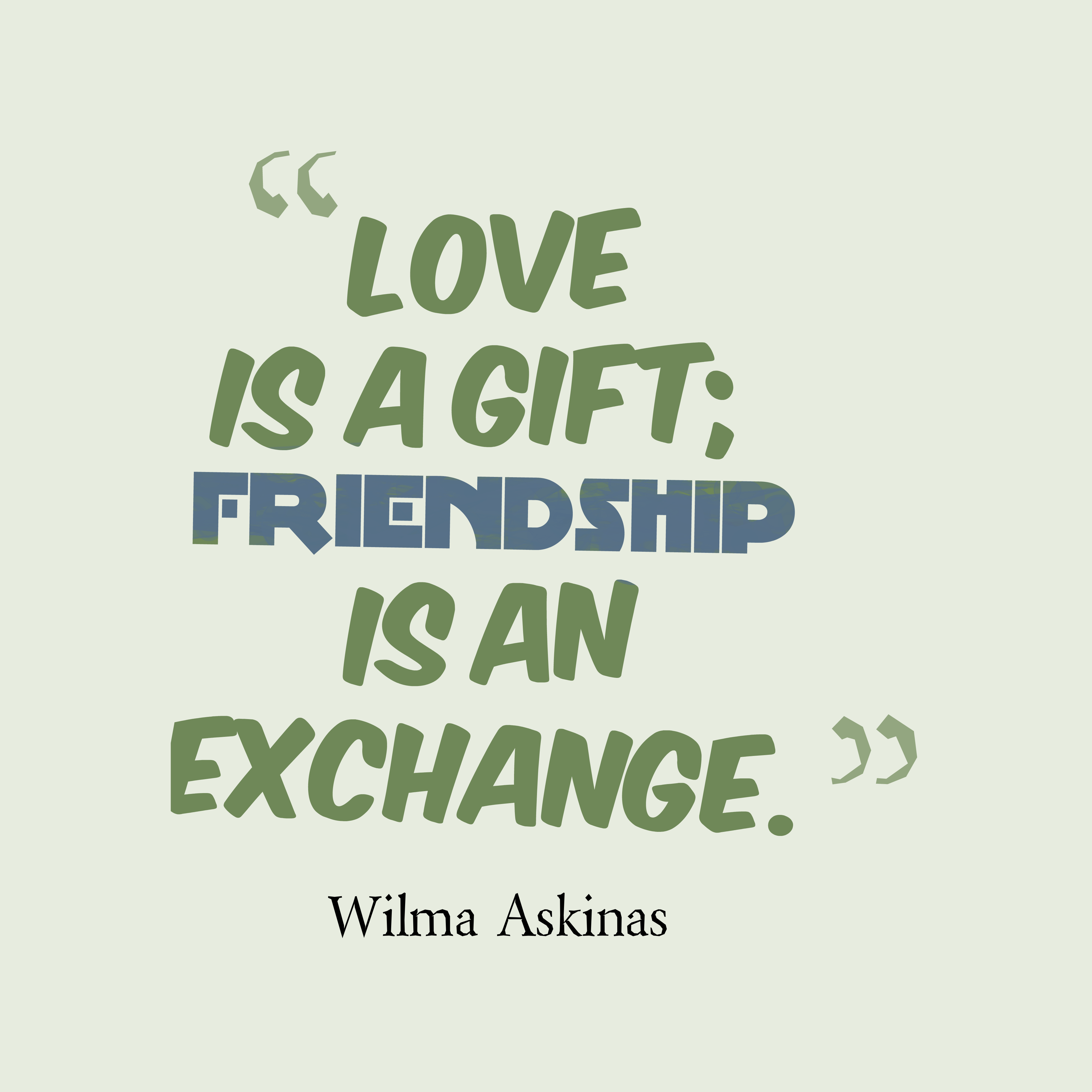 Wilma askinas quote about love