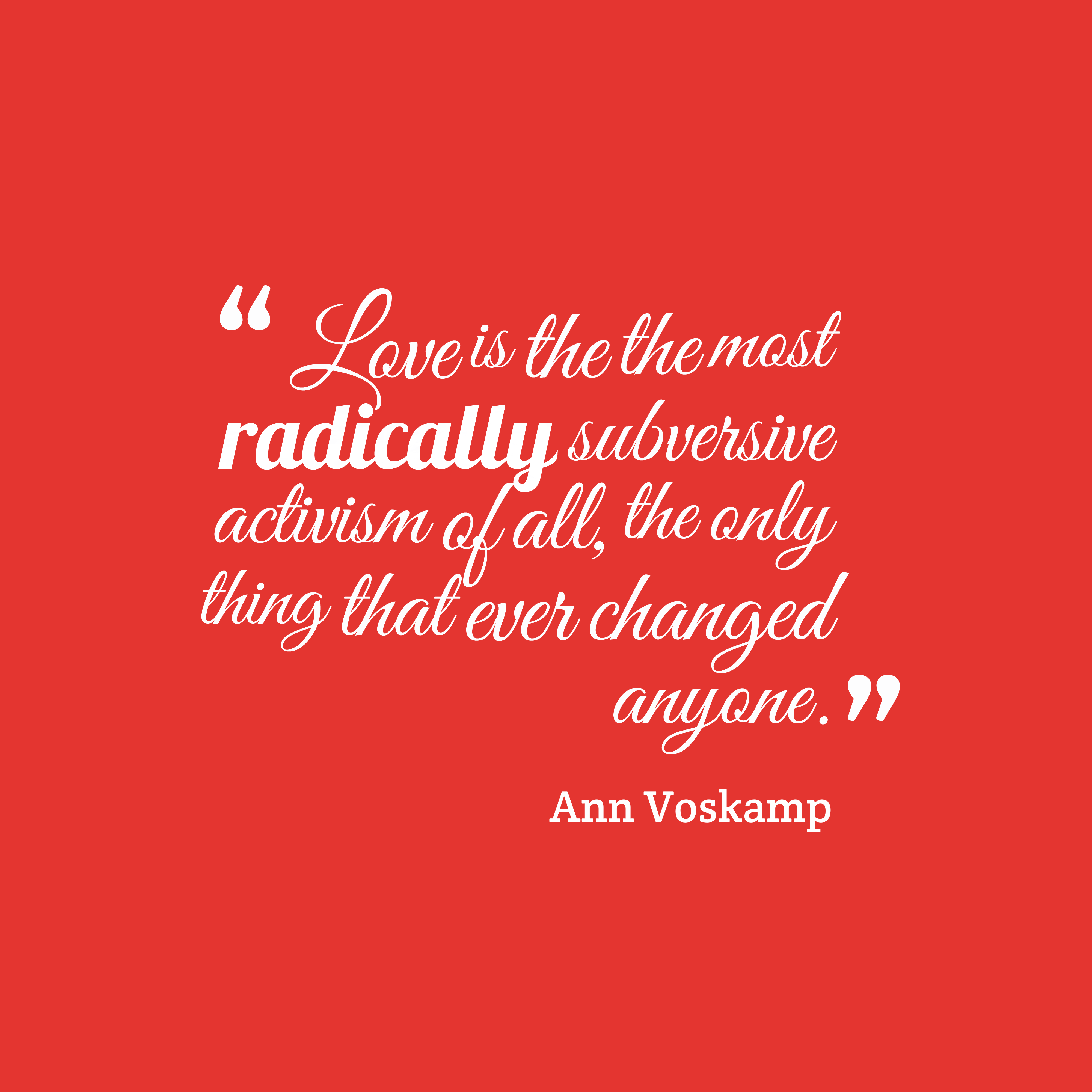 Ann Voskamp quote about love.