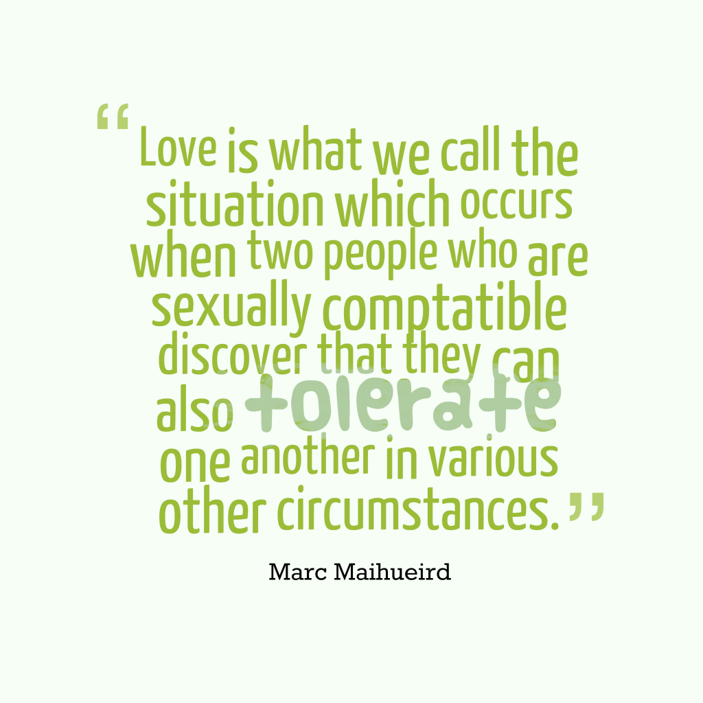 Love is what
