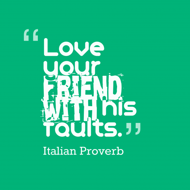 Italian wisdom about friendship.