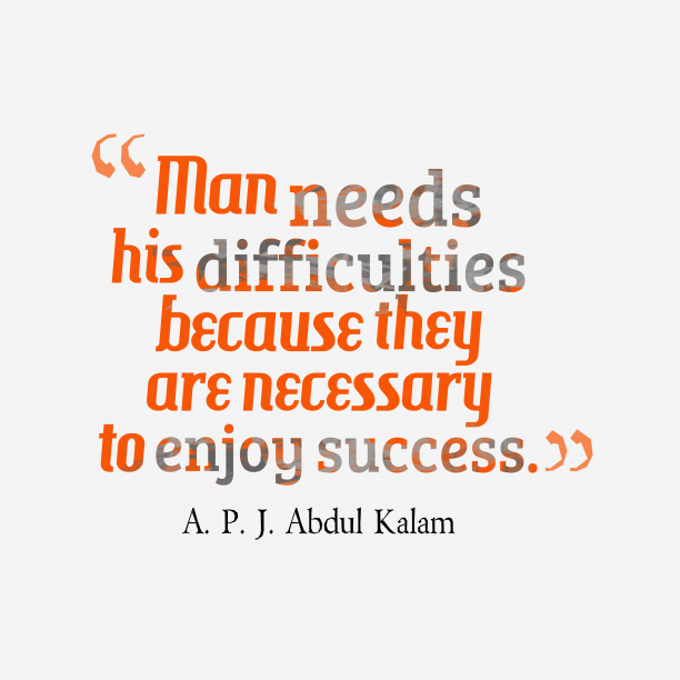 A. P. J. Abdul Kalam quote about success.