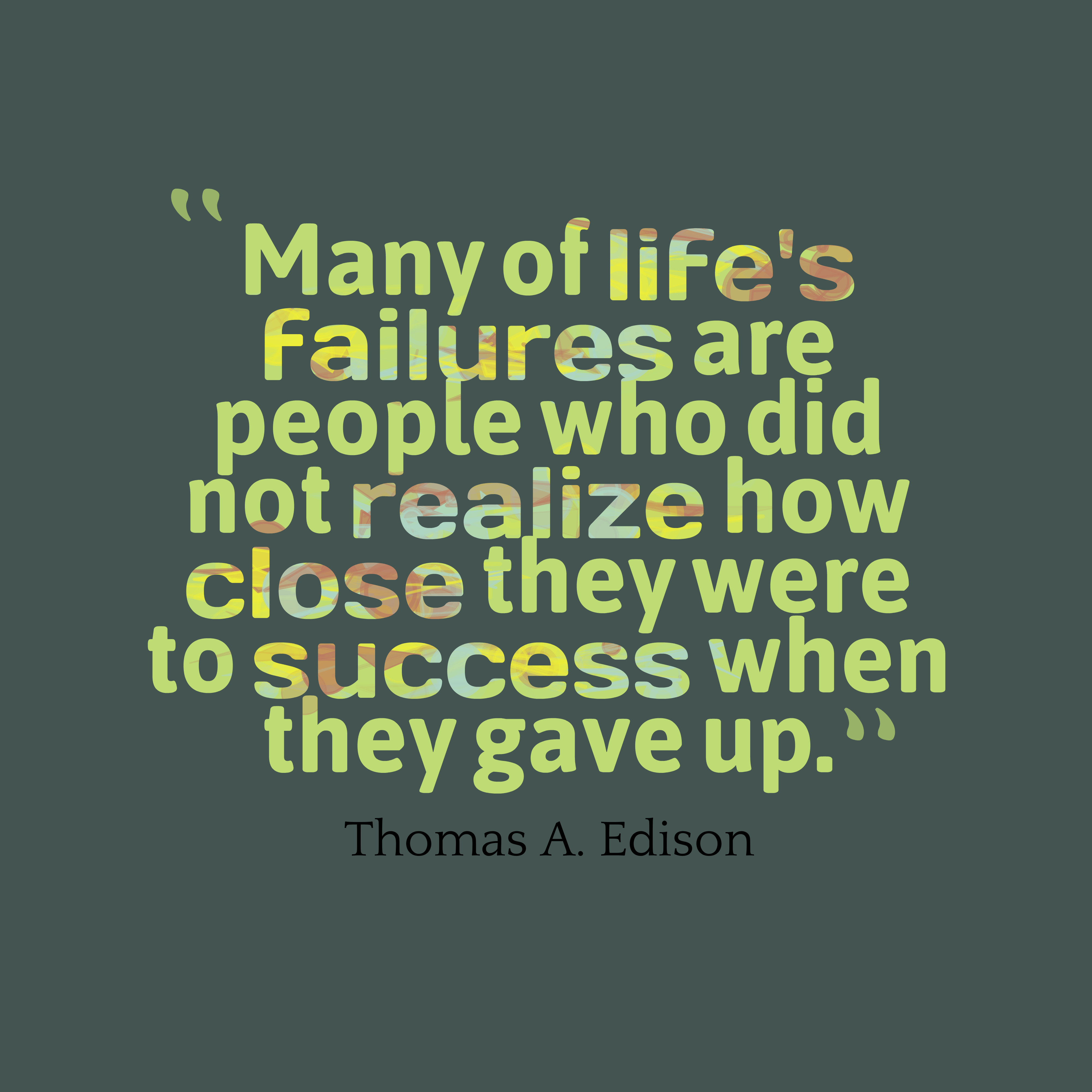 Thomas A Edison Quote About Failure
