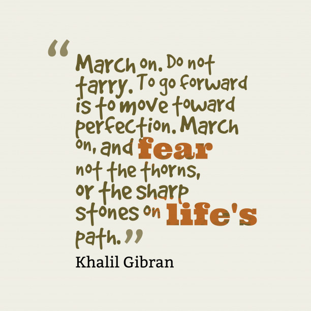 Khalil Gibran quote about life.