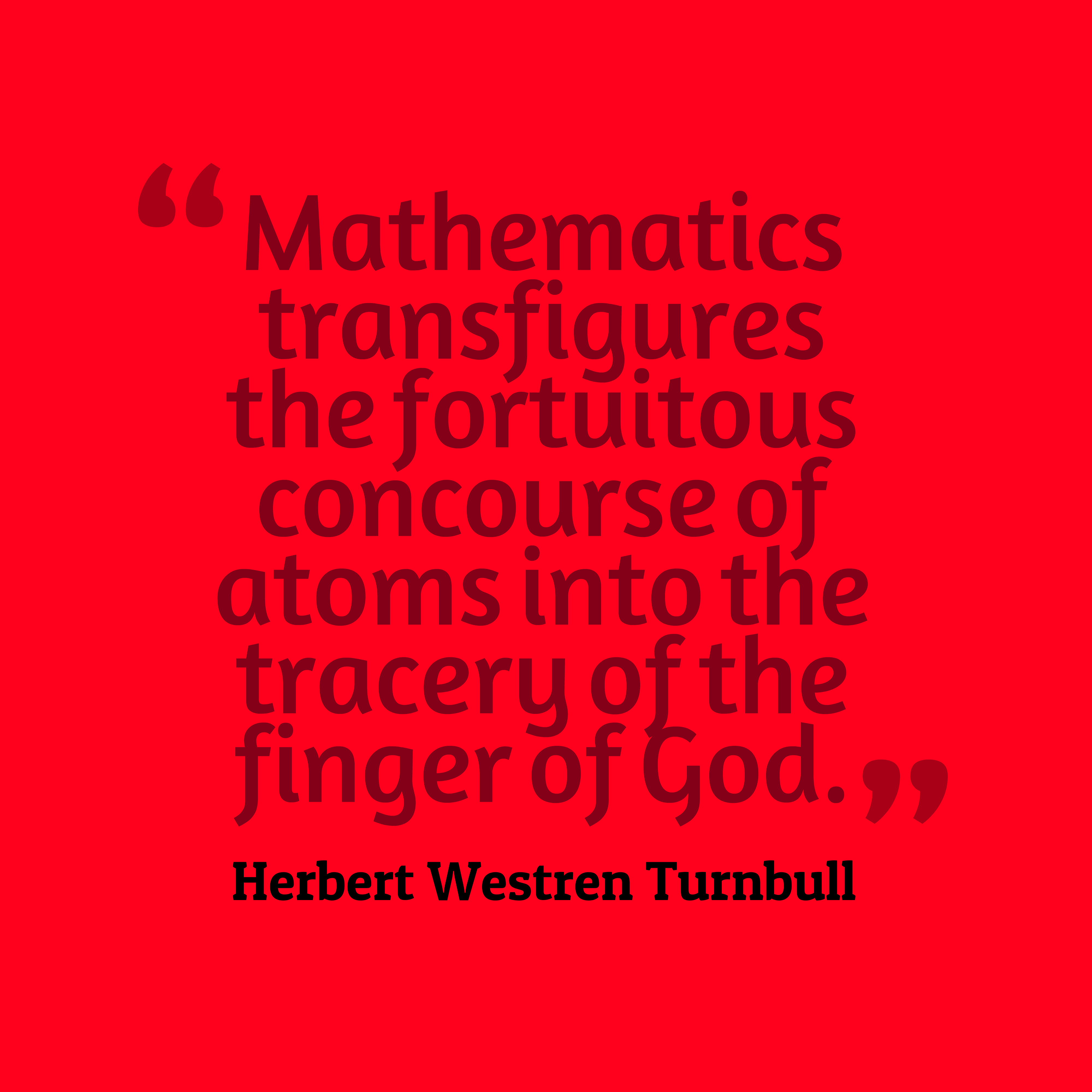 Picture Mathematics-transfigures-the-fortuitous-concourse__quotes-by