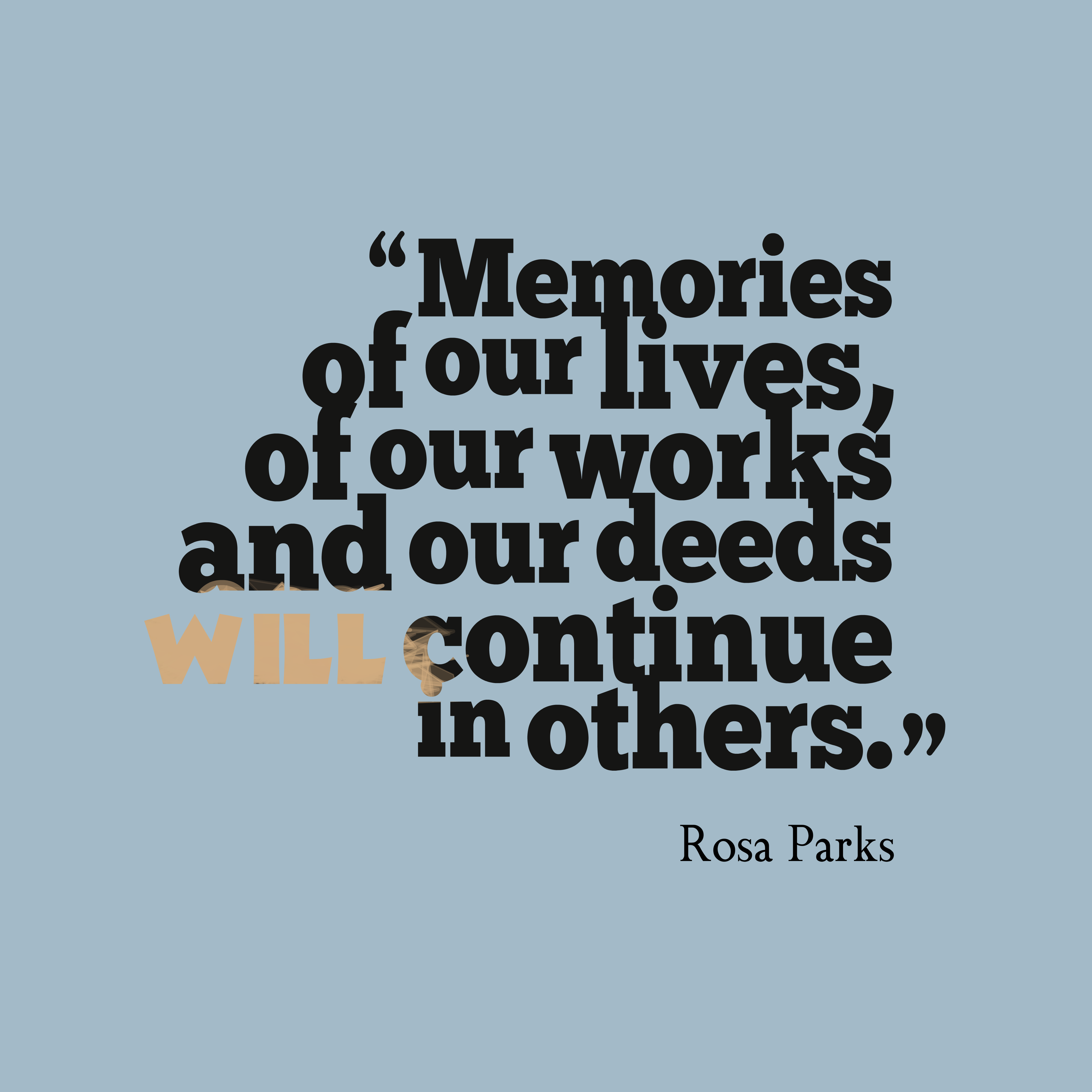 Rosa Parks Quote About Memory.