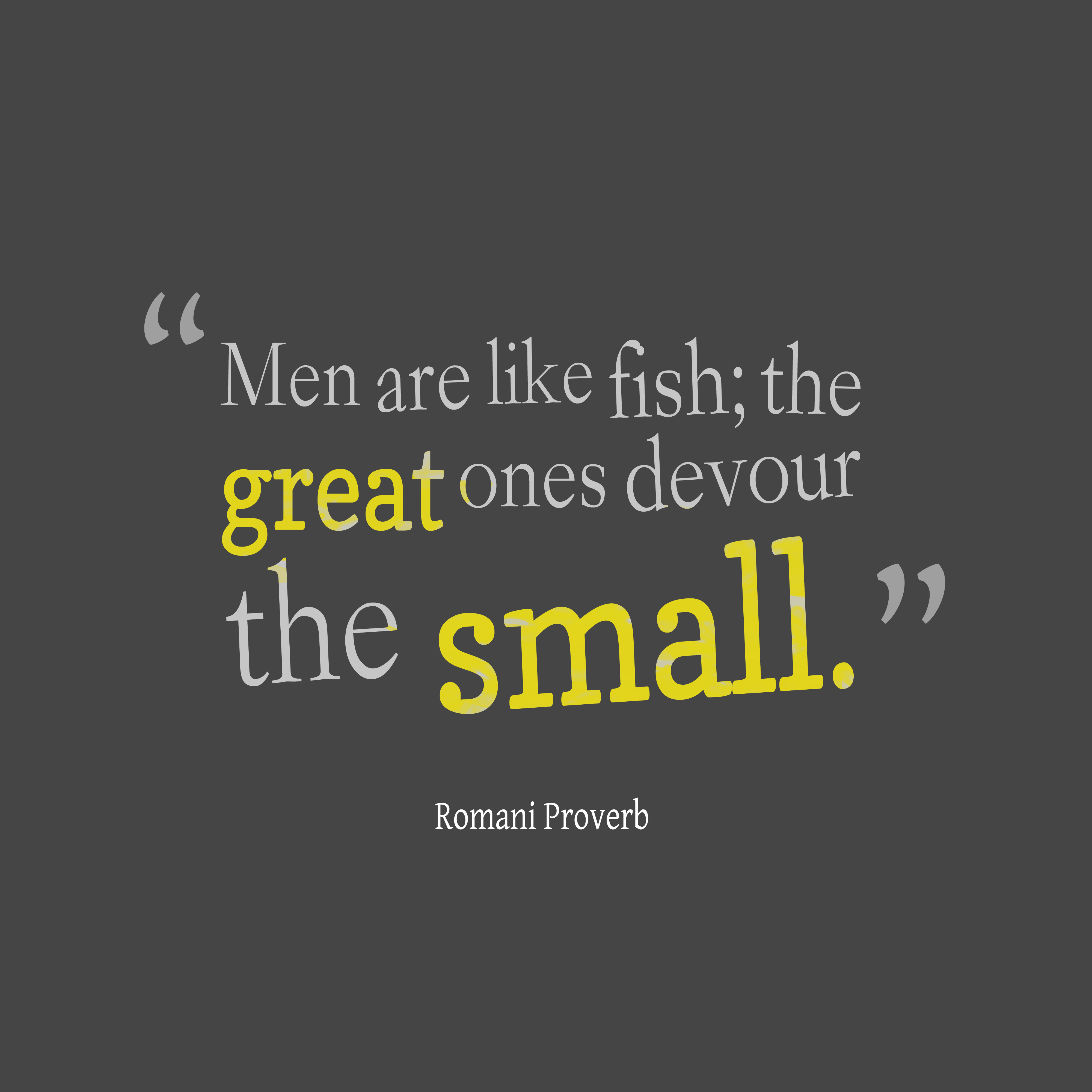 Good Looking Guy Quotes: Picture » Romani Proverb About Men