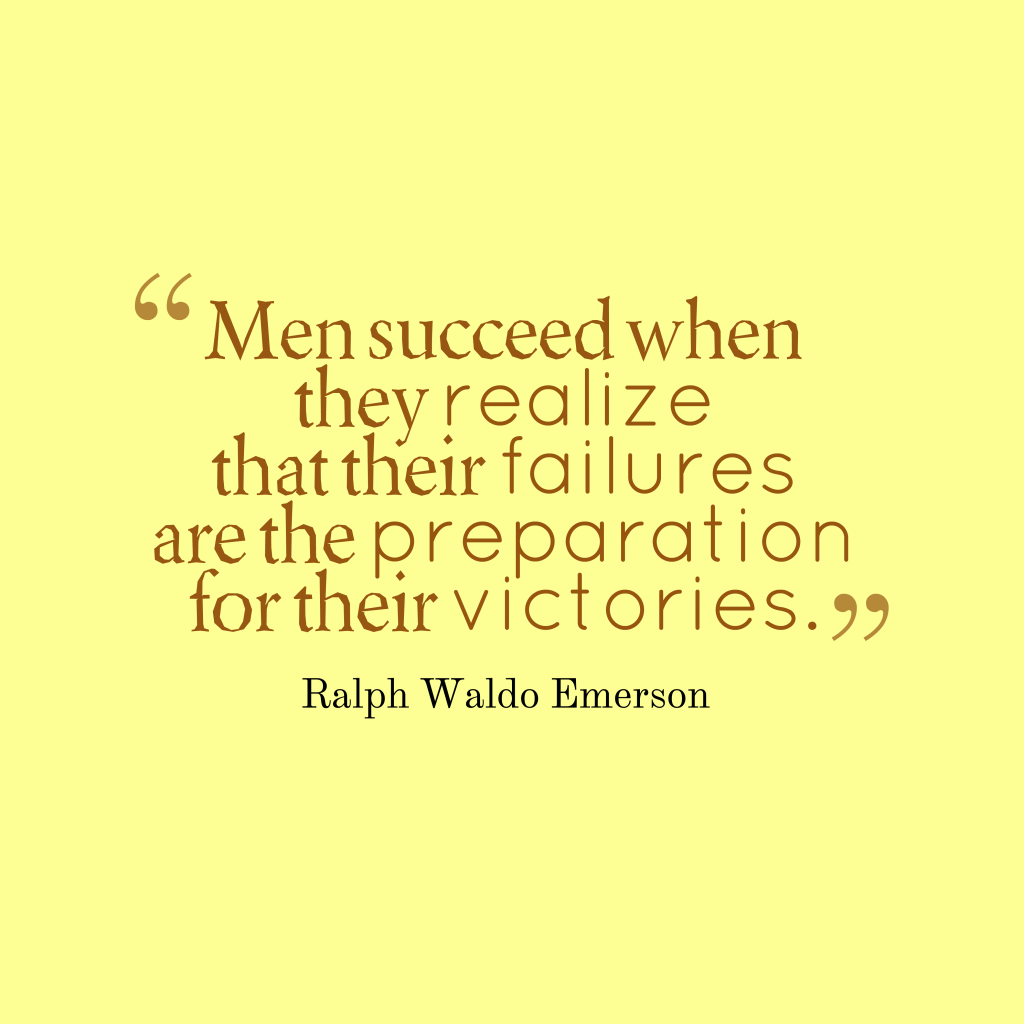 Ralph Waldo Emerson quote about failure.