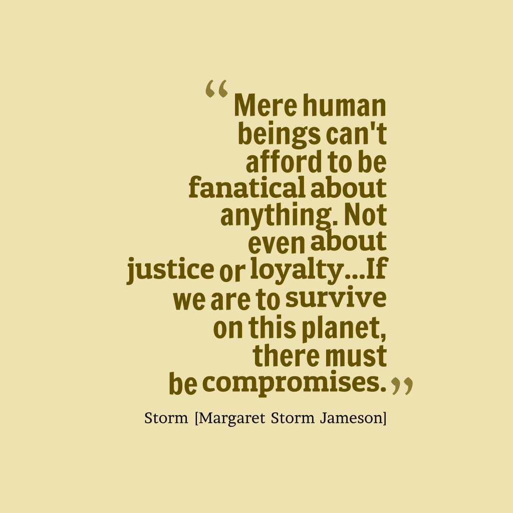 Storm [Margaret Storm Jameson] quote about justice.