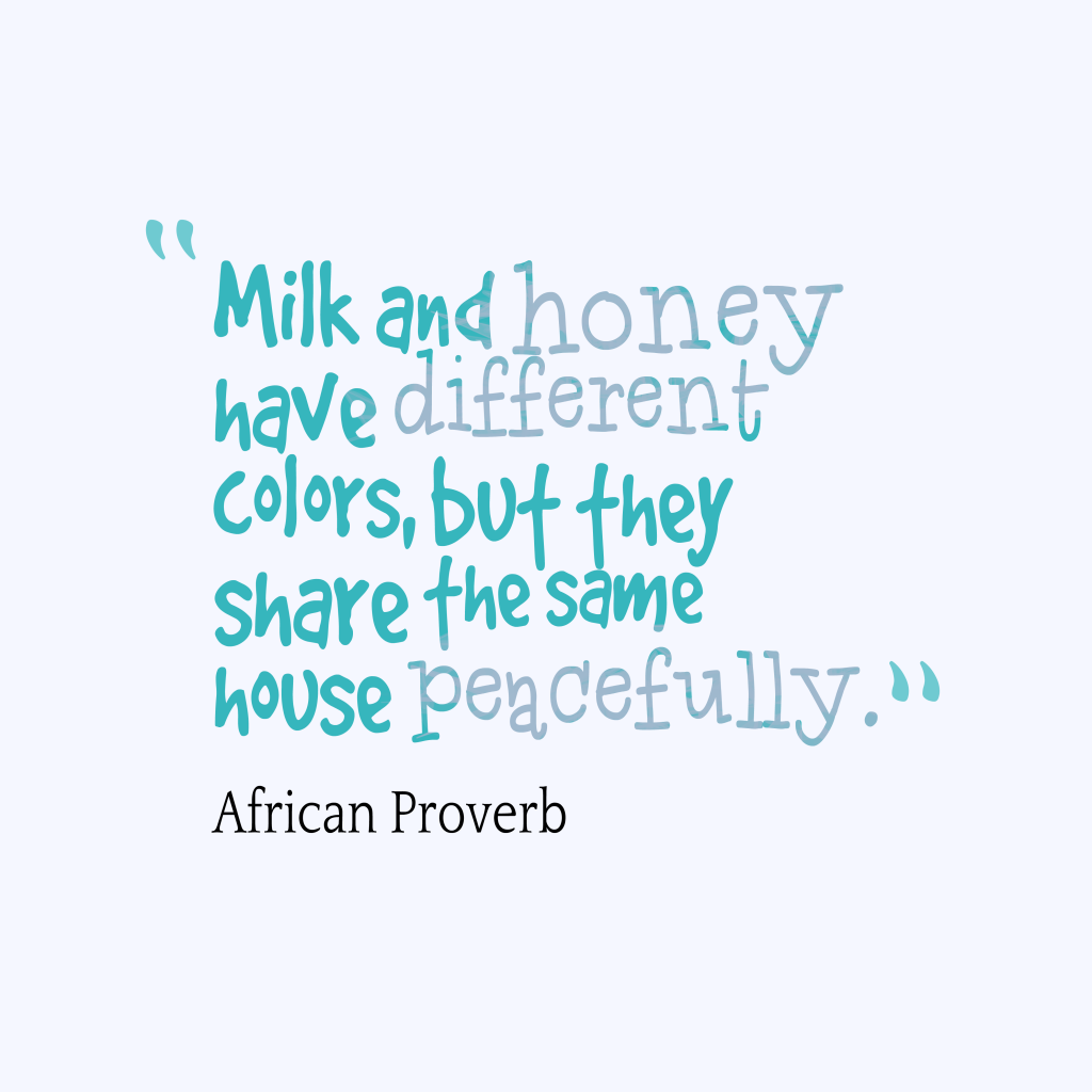 Have A Good Day Honey Quotes: Picture » African Proverb About Peace