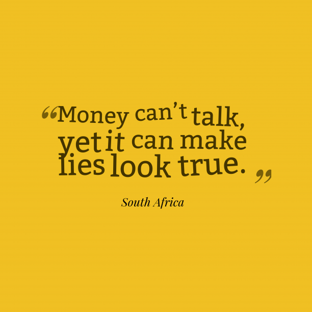 South Africa wisdom about money.