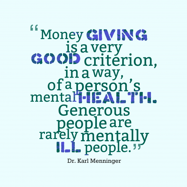 Dr. Karl Menninger quote about money.