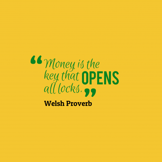 Welsh wisdom about money.