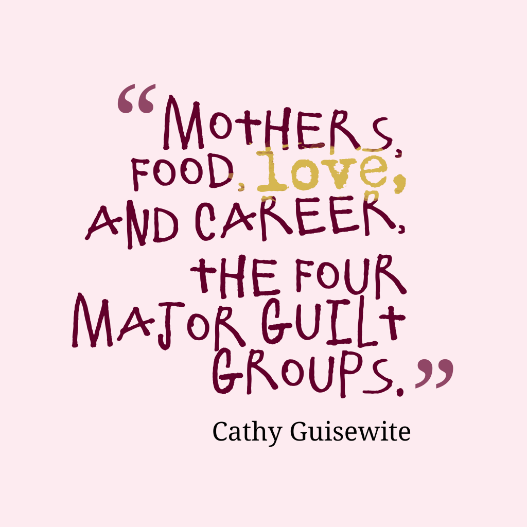 Mothers, food, love,
