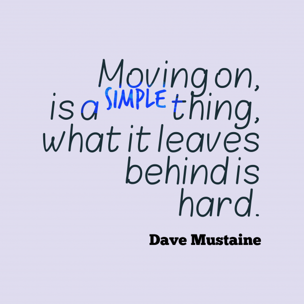 Dave Mustaine 's quote about . Moving on, is a simple…