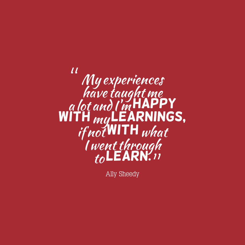 Ally Sheedy quote about experience.