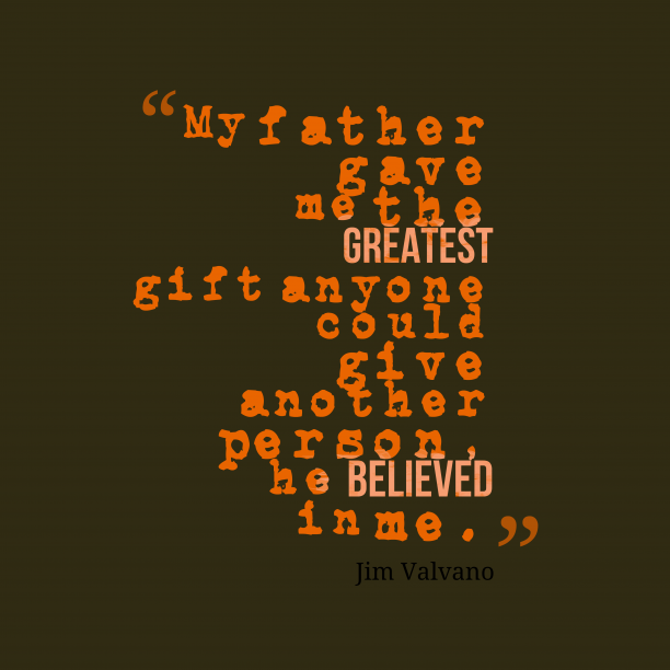 Jim Valvano quote about father.