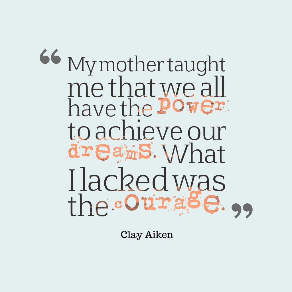Clay Aiken quotes about mom