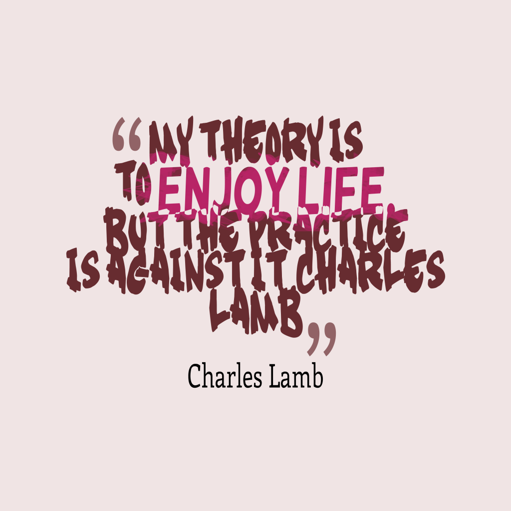 Practice Quotes: Picture » Charles Lamb Quote About Practice